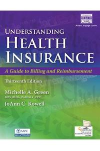 Understanding Health Insurance: A Guide to Billing and Reimbursement (with Premium Web Site, 2 Terms (12 Months) Printed Access Card and Cengage Encod