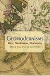 Geomodernisms: Race, Modernism, Modernity