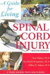 Spinal Cord Injury: A Guide for Living