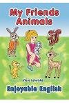 My Friends Animals (Enjoyable English Series)