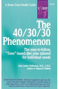 The 40/30/30 Phenomenon the Easy-To-Follow,