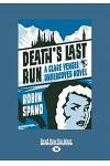 Death's Last Run: A Clare Vengel Undercover Novel (Large Print 16pt)