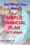Get What You Want: Your Simple Financial Plan in 5 Steps