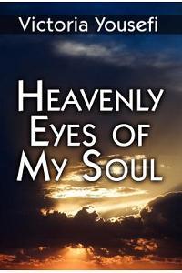 Heavenly Eyes of My Soul
