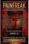 Into Painfreak: A Journey of Decadence and Debauchery