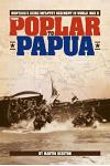 From Poplar to Papua: MT's 163rd