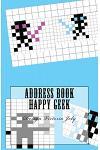 Address Book Happy Geek: Address / Telephone / E-mail / Birthday / Web Address / Log in / Password / Geek 2