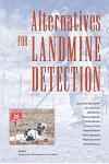 Alternatives for Landmine Detection