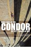 Three Days of the Condor or Fifty Shades of Dry: Second in the Series from the Adventure Library: Second in the Series from the Adventure Library