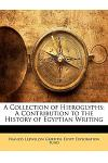 A Collection of Hieroglyphs: A Contribution to the History of Egyptian Writing