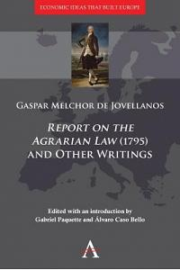 'Report on the Agrarian Law' (1795) and Other Writings