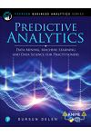 Predictive Analytics: Data Mining, Machine Learning and Data Science for Practitioners