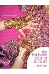 The First British Book of Henna Art