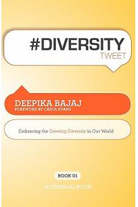 #Diversitytweet Book01: Embracing the Growing Diversity in Our World