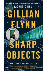 Sharp Objects (Mass Market): A Novel