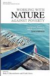 Working with Nature Against Poverty: Development, Resources and the Environment in Eastern Indonesia