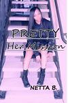 Pretty: Her Mission