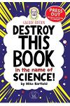 Destroy This Book in the Name of Science! Galileo Edition