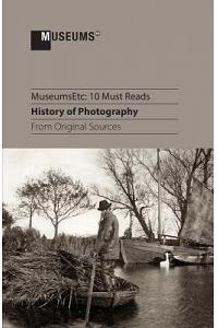 10 Must Reads: History of Photography from Original Sources