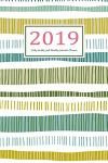 2019 Daily Weekly and Monthly Calendar Planner: Daily Weekly and Monthly Calendar Planner - January 2019 to December 2019 for to Do List Planners and