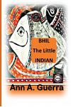 Bhil, The Little Indian: Story No. 6