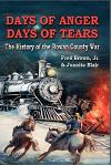 Days of Anger, Days of Tears: The History of the Rowan County War