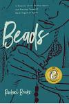 Beads: A Memoir about Falling Apart and Putting Yourself Back Together Again