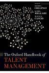 The Oxford Handbook of Talent Management :