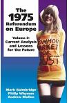 1975 Referendum on Europe: Volume 2. Current Analysis and Lessons for the Future