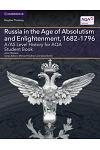 A/AS Level History for AQA Russia in the Age of Absolutism and Enlightenment, 1682-1796