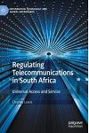 Regulating Telecommunications in South Africa: Universal Access and Service