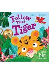 Follow That Tiger: Catch Him If You Can!