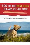 100 of the Best Dog Names of All Time
