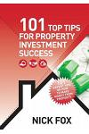 101 Top Tips for Property Investment Success