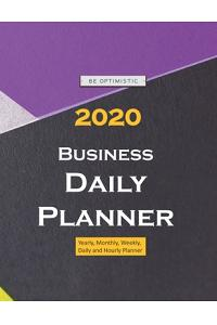 2020 Business Daily Planner: Yearly, Monthly, Weekly, Daily and Hourly Planner size 8.5 Inch x 11 Inch from 99 books