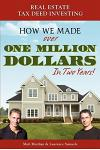 Real Estate Tax Deed Investing: How We Made Over One Million Dollars in Two Years