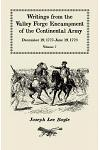 I could not Refrain from tears, Writings from the Valley Forge Encampment of the Continental Army, December 19, 1777-June 19, 1778, Volume VII