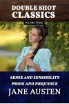 Double Shot Classics Volume Three: Sense and Sensibility/Pride and Prejudice