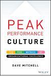 Peak Performance Culture: The Five Metrics of Organizational Excellence