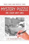 Race Cars and Muscle Cars Mystery Puzzle One Color Wavy Lines: One Color Adult Coloring Book For Relaxation and Stress Relief