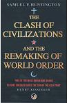 The Clash Of Civilizations : And The Remaking Of World Order