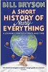A Short History of Nearly Everything :