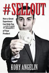 #sellout: How a Great Experience Can Help You #SELLOUT of Your Product