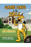Game Days in the Fall at Mizzou