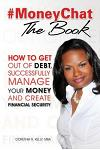 #moneychat the Book: How to Get Out of Debt, Successfully Manage Your Money and Create Financial Security