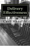 Delivery Effectiveness: Simple, Incremental, Value-Add for Effective Delivery