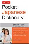 Tuttle Pocket Japanese Dictionary: Japanese-English English-Japanese Completely Revised and Updated Second Edition