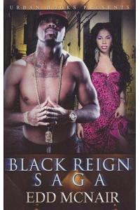 Black Reign Saga