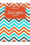 Blank Recipe Book: Beauty Book, Recipe Journal, Blank Cookbooks to Write in Large Print 8.5