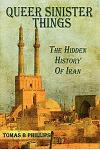 Queer Sinister Things: The Hidden History of Iran